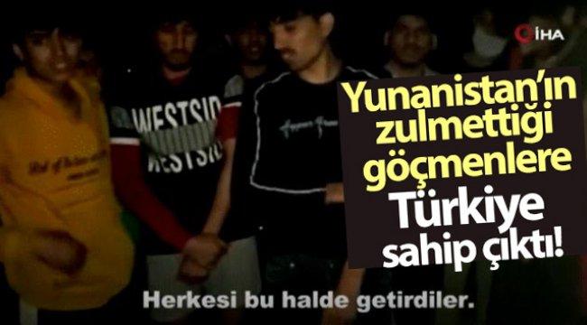 Yunanistan'ın zulmettiği göçmenlere Türkiye sahip çıktı