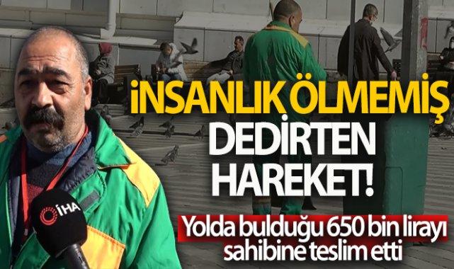 Temizlik görevlisi, bulduğu 650 bin lirayı sahibine teslim ederek takdir topladı!
